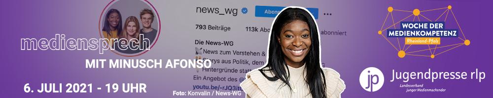 mediensprech mit Minusch Afonso - 06.07.2021 um 19 Uhr | Jugendpresse Rheinland-Pfalz im Rahmen der Woche der Medienkompetenz RLP 2021